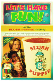 Let's Have Fun! At The Slush Puppie Factory 1996