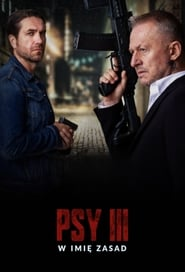 Psy 3: W imię zasad (2020), film online subtitrat