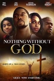Nothing Without GOD