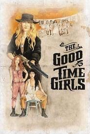 مشاهدة فيلم The Good Time Girls مترجم