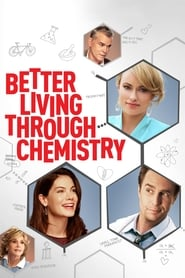 Poster for Better Living Through Chemistry