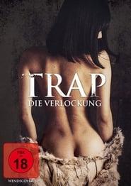 Trap – Die Verlockung (2015)