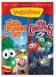 VeggieTales Holiday Double Feature: The Little Drummer Boy and The Star of Christmas