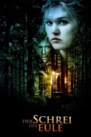 Der Schrei der Eule (2009)