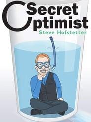 Steve Hofstetter: Secret Optimist