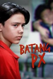 Watch Batang PX: Digitally Restored (1997)
