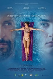 Intimidade Entre Estranhos (2018) CDA Online Cały Film Zalukaj