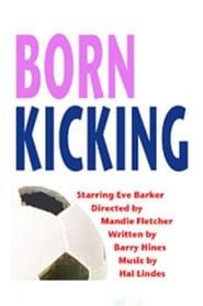 Born Kicking 1992