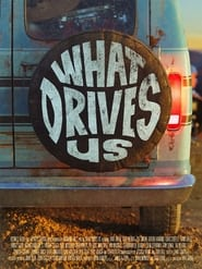 What Drives Us (2021) poster
