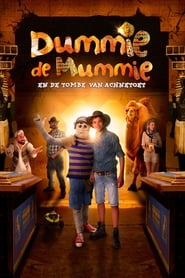 Dummie the Mummy and the tomb of Achnetoet 2017