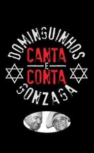 Dominguinhos Canta e Conta Gonzaga 2012