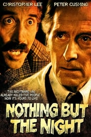 Regarder Nothing But the Night