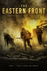The Eastern Front (The Point of No Return)
