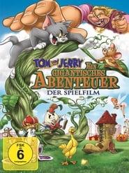 Tom und Jerry – Ein gigantisches Abenteuer [2013]