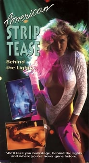 American Striptease: Behind the Lights