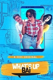 What's Up Bai (2018)