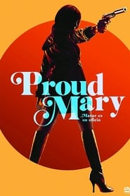 Poster de Proud Mary (2018)