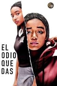 Poster de El odio que das (2018)