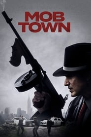 Mob Town en streaming sur streamcomplet