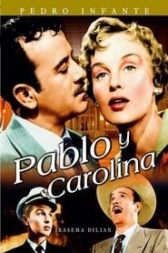 Pablo y Carolina (1957)