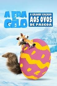 A Era do Gelo - A Grande Caçada aos Ovos de Páscoa