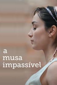 A Musa Impassível streaming sur libertyvf