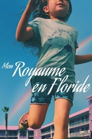 The Florida Project streaming sur zone telechargement