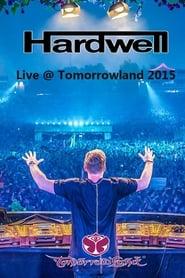 Hardwell - Live at Tomorrowland 2015