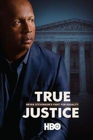 True Justice: Bryan Stevenson's Fight for Equality - Legendado