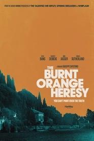 Poster for The Burnt Orange Heresy (2020)