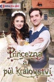 Princezna a půl království en streaming sur streamcomplet