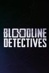 Bloodline Detectives Season 1