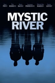 Mystic River streaming sur filmcomplet