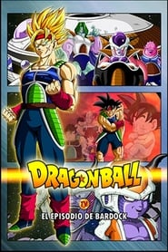 Dragon Ball: Episodio de Bardock (2011)