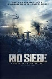 Rio Siege streaming sur libertyvf