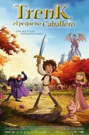 Trenk El Pequeño Caballero (2015)