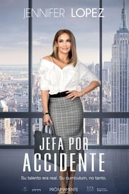 Jefa por accidente (2018)
