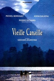 Film Vieille Canaille streaming VF complet
