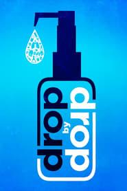 Drop by Drop (2015)