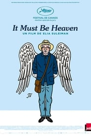 It Must Be Heaven streaming sur filmcomplet