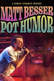 Matt Besser: Pot Humor streaming sur zone telechargement