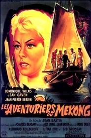 Les aventuriers du Mékong