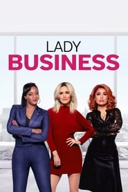 Lady Business streaming sur zone telechargement