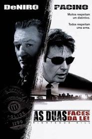 As Duas Faces da Lei (2008) Assistir Online