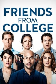 Descargar Amigos de la Universidad (Friends from College) Latino HD Serie Completa por MEGA