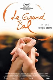 Le Grand Bal streaming sur zone telechargement