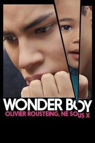 Wonder Boy, Olivier Rousteing, né sous X streaming sur zone telechargement