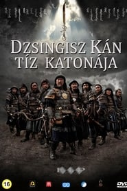 Les Dix guerriers de Gengis Khan streaming sur libertyvf