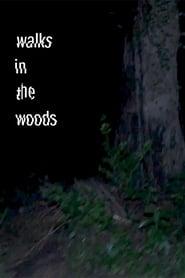 Walks in the woods