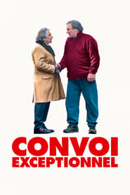 voir film Convoi exceptionnel streaming